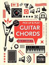 Guitar Chords (Pick Up and Play): Pick Up & Play