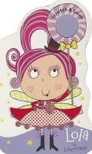 Lola the Lollipop Fairy Scratch & Sniff!