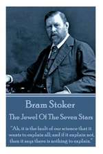 Bram Stoker - The Jewel of the Seven Stars