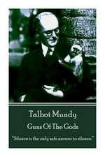 Talbot Mundy - Guns of the Gods