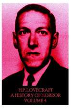 HP Lovecraft - A History in Horror - Volume 4