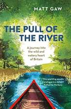 The Pull of the River