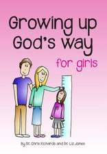 Growing Up Gods Way for Girls:  Why Investment in Culture Pays