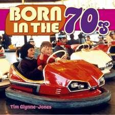 Glynne-Jones, T: Born in the 70s