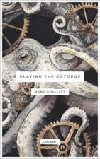 Playing the Octopus