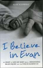 I Believe in Evan