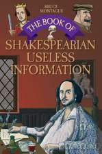 The Book of Shakespearean Useless Information:  The Truth Behind the Greatest Aviation Mystery of All Time