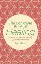 Complete Book of Healing