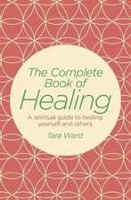 The Complete Book of Healing