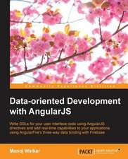 Data-Oriented Development with Angularjs