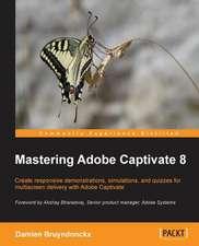 Mastering Adobe Captivate 8