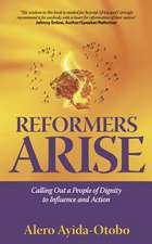 Reformers Arise
