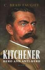 Kitchener: Hero and Anti-Hero