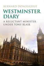 Westminster Diary: A Reluctant Minister under Tony Blair