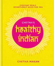 Chetna's Healthy Indian