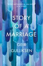 Gulliksen, G: The Story of a Marriage