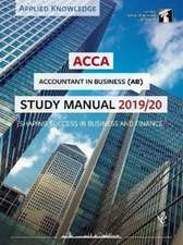 ACCA Accountant in Business Study Manual 2019-20