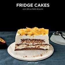 Fridge Cakes: Over 30 No-Bake Desserts