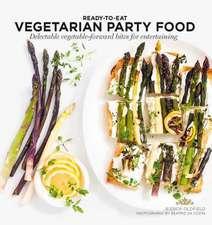 Veggie Party Food: Delectable Vegetable-Forward Bites for Entertaining