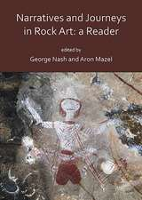 Narratives and Journeys in Rock Art: A Reader