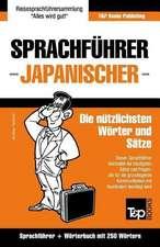 Sprachfuhrer Deutsch-Japanisch Und Mini-Worterbuch Mit 250 Wortern