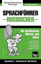 Sprachfuhrer Deutsch-Russisch Und Kompaktworterbuch Mit 1500 Wortern