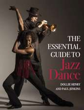Essential Guide to Jazz Dance