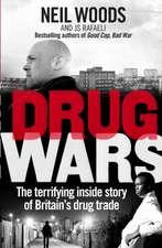 Woods, N: Drug Wars