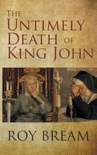 The Untimely Death of King John