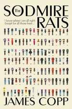 The Sodmire Rats