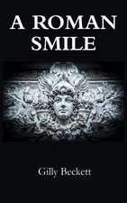 A Roman Smile