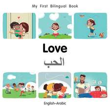 My First Bilingual Book-Love (English-Arabic)