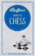 Bluffer's Guide to Chess