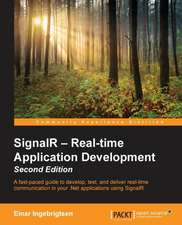 Signalr - Real-Time Application Development - Second Edition:  Stories for Compassionate Nursing Care