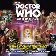 Dicks, T: Doctor Who: Tales from the TARDIS: Volume 2