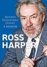Ross Harper: Beyond Reasonable Doubt