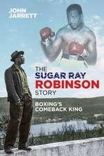 The Sugar Ray Robinson Story
