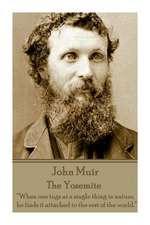 John Muir - The Yosemite