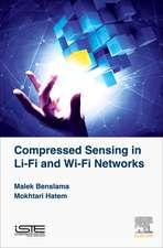 Compressed Sensing in Li-Fi and Wi-Fi Networks