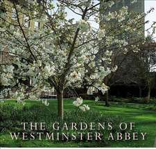 Gardens of Westminster Abbey