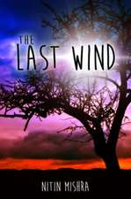 The Last Wind