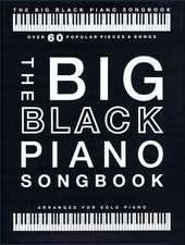 The Big Black Piano Songbook