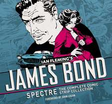 James Bond:  The Complete Comic Strip Collection