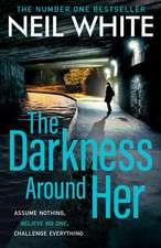 The Darkness Around Her