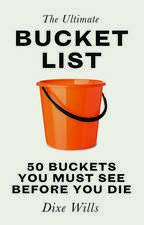 The Ultimate Bucket List