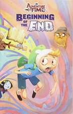Adventure Time The Beginning of the End