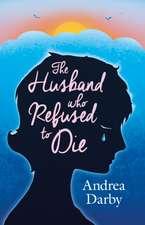 Husband Who Refused to Die