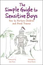 The Simple Guide to Sensitive Boys