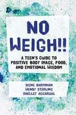NO WEIGH