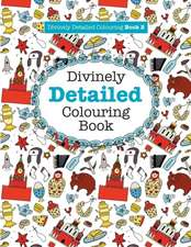 Divinely Detailed Colouring Book 2
